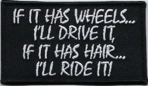 If It Has Wheels... | Patches