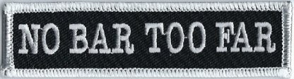 No Bar Too Far | Patches