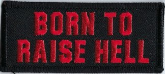Born To Raise Hell | Patches