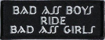 Bad Ass Boys Ride Bad Ass Girls   Patches