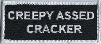 Creepy Assed Cracker | Patches