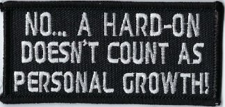 No... A Hard-On Doesn't Count As Personal Growth! | Patches