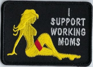 I Support Working Moms | Patches