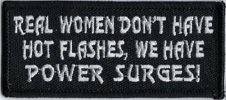 Real Women Don't Have Hot Flashes