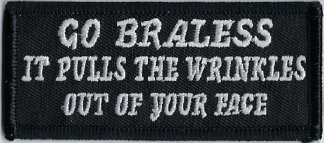 Go Braless It Pulls The Wrinkles Out Of Your Face | Patches