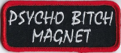 Psyco Bitch Magnet | Patches