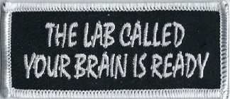 The Lab Called Your Brain Is Ready | Patches