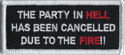 The Party In Hell Has Been Cancelled Due To The Fire!! | Patches