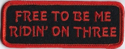 Free To Be Me Ridin' On Three | Patches