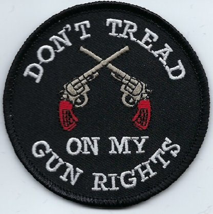 Don't Tread On My Gun Rights With Crossed Pistols | Patches