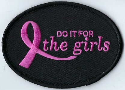Do It For The Girls With Pink Ribbon   Patches