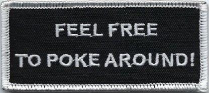 Feel Free To Poke Around | Patches