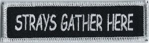 Strays Gather Here | Patches