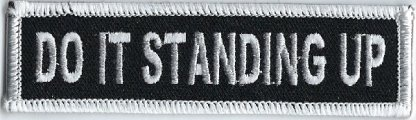 Do It Standing Up | Patches