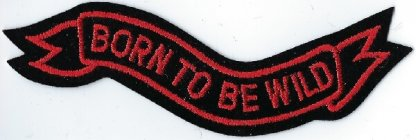 Born To Be Wild Ribbon | Patches