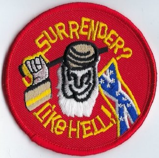 Surrender? Like Hell! | Patches