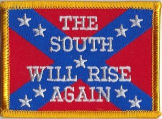 Rebel Flag With The South Will Rise Again | Patches