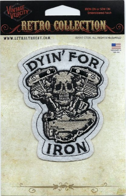 Dyin' For Iron | Patches