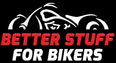 Better Stuff 4 Bikers